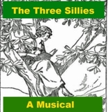 Drama - The Three Sillies - A Short Musical for Kids