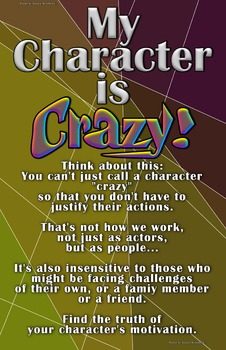 "Drama/Theatre Class Poster - ""My Character is Crazy?"""