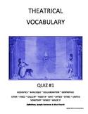 Drama & Theatre Vocabulary Worksheet and Quiz