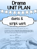 Drama - Unit Plan - Duets / Script Work