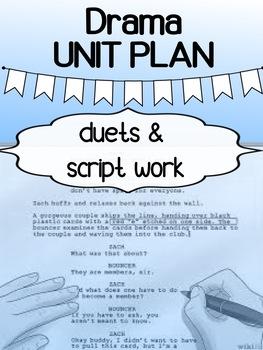 Drama - Unit Plan - Duets / Script Work