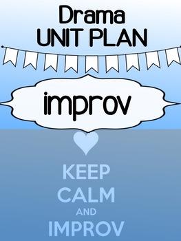Drama - Unit Plan - Improv