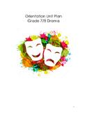 Drama Unit Plan - Orientation