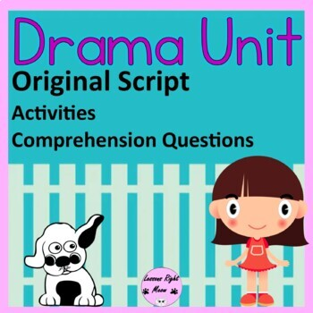 Drama Unit- Play with comprehension questions, plot and elements activity