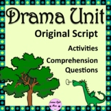 Drama Unit- Script with comprehension questions, plot and
