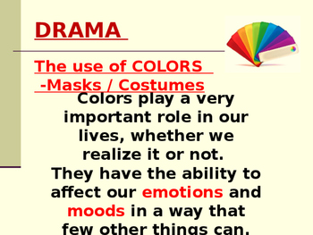 Drama - Use of Color in Masks and Costuming