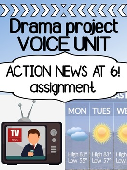 Drama VOICE project - ACTION NEWS at 6!