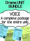 Drama - Voice - Using Your Voice -  Complete Unit Bundle