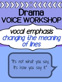 Drama - Working with scripts - Learning to use your voice!