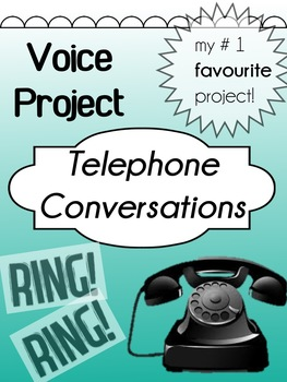 Drama - Voice Project - Telephone Conversations (my #1 fave project!!)