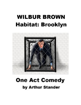 Drama - Wilbur Brown - One Act Readers Theater