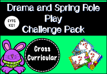 Drama and Spring Role Play Pack