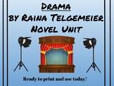 Drama by Raina Telgemeier Common Core Unit