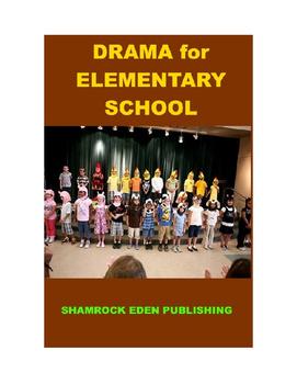 Drama for Elementary School