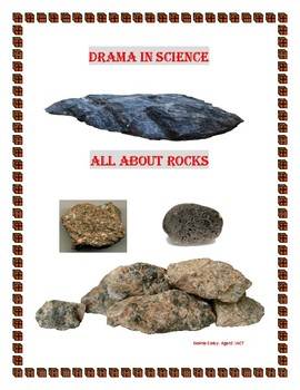 Drama in Science- All About Rocks