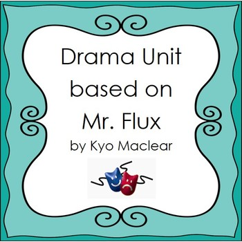 Mr. Flux Teaching Guide