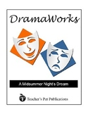 DramaWorks Guide for A Midsummer Night's Dream