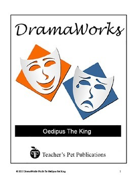 DramaWorks Guide for Oedipus The King (Oedipus Rex)