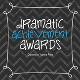 Dramatic Achievement Awards