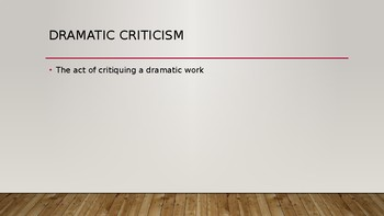 Dramatic Criticism Power Point