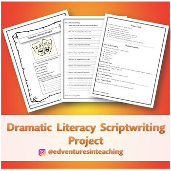 Dramatic Literacy Scriptwriting Project