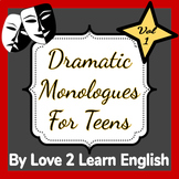 Dramatic Monologues For Teens