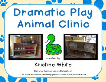 Dramatic Play Animal Clinic