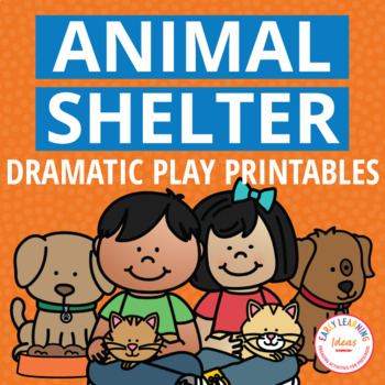 Dramatic Play Center for Preschool and PreK | Animal Shelter Pretend Play Set