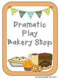 Dramatic Play Bakery Shop