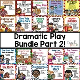 Dramatic Play Bundle Part 2!