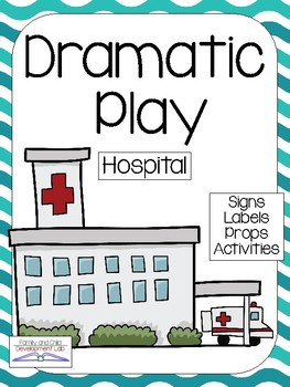HOSPITAL / DOCTOR Dramatic Play Center