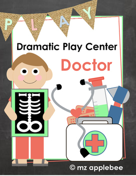 Dramatic Play Centers: Doctor