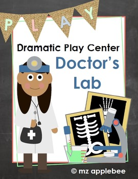 Dramatic Play Centers: Doctor's Lab