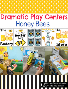 Dramatic Play Centers - Honey Bees