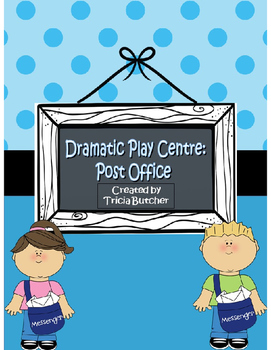 Dramatic Play Centre: Post Office for Pre-K, K, and Grade 1