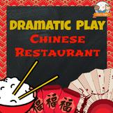 Chinese Restaurant Dramatic Play