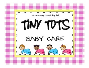 Dramatic Play Daycare/Babycare Pack