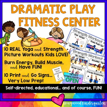 Dramatic Play Fitness Center ... Yoga . Exercise . Burn Energy & Build Muscles