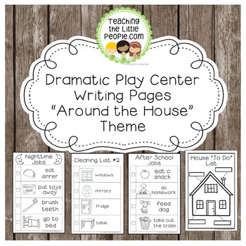 "Dramatic Play Forms for Writing - ""Around the House"" Theme"