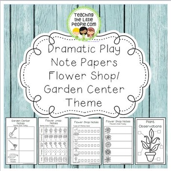 Dramatic Play Forms for Writing - Flower Shop/Garden Center Theme