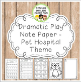 Dramatic Play Forms for Writing - Pet Hospital Theme