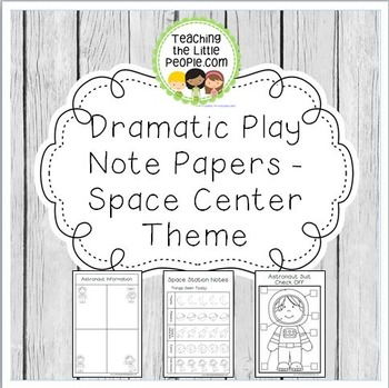Dramatic Play Forms for Writing - Space Theme