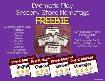 Dramatic Play Grocery Store Nametags Freebie