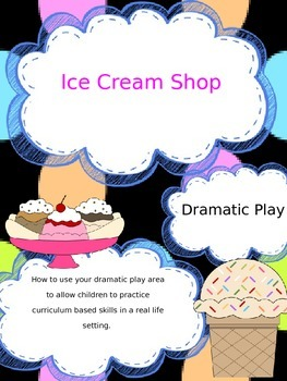 Dramatic Play- Ice Cream Shop