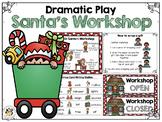 Dramatic Play: Santa's Workshop