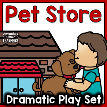 Dramatic Play Set - Pet Store