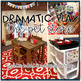 Dramatic Play - The Pet Store by Kim Adsit and Adam Peterson