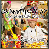 Dramatic Play - The Pumpkin Patch by Kim Adsit and Adam Peterson