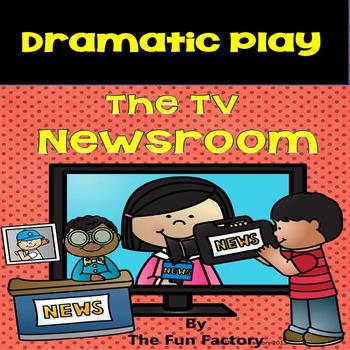 Dramatic Play ~ The TV Newsroom