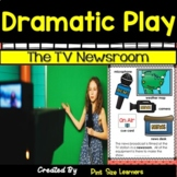 The TV Newsroom Dramatic Play Center Ideas and Activities